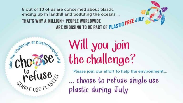 Plastic Free July #ChooseToRefuse